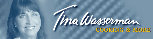 Tina Wasserman - Cooking and More